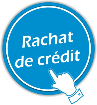 regroupement de credit comment faire un rachat de credit ?